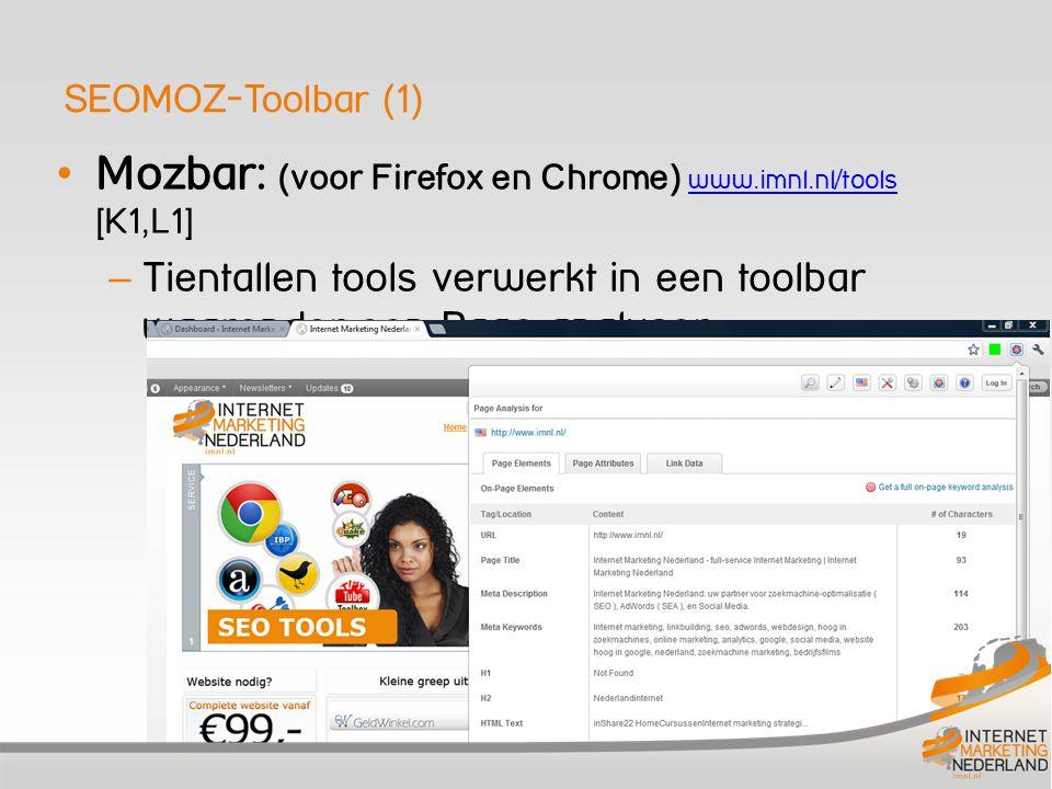 Mozbar: (voor Firefox en Chrome) www.imnl.nl/tools [K1,L1]